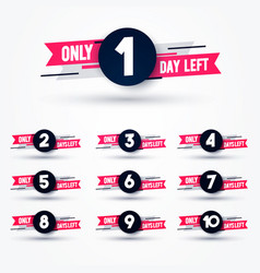 Days left counter countdown 10 to 1 vector