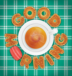 Good morning of cookies and a cup of tea vector