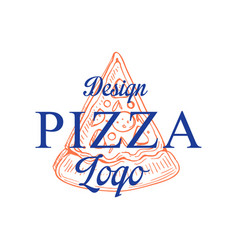 pizza logo design emblem for cafe restaurant vector image