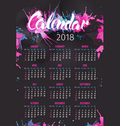 calendar 2018 year with handdrawn splashes vector image