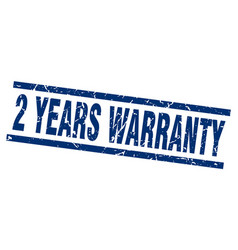 square grunge blue 2 years warranty stamp vector image