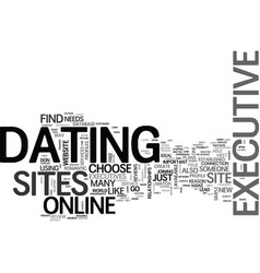 who says executives cant go on dates text word vector image