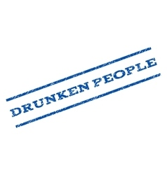 Drunken People Watermark Stamp vector