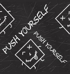 push yourself quote typographical background vector image