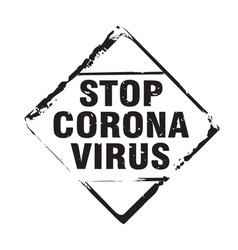 Black stamp and text stop corona virus vector