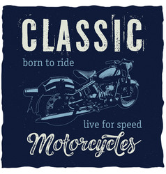 Classic motorcycles label design vector