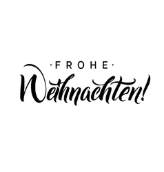 Frohe Weihnachten Merry Christmas Calligraphy in vector