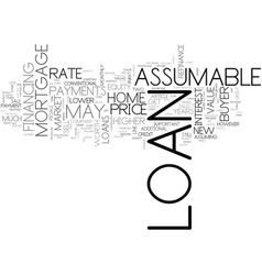 Assumable loans and resale value text word cloud vector