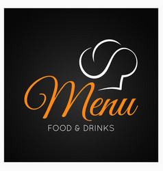 food and drinks menu with chef hat on black vector image