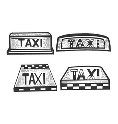 taxi sign top light box set sketch engraving vector image