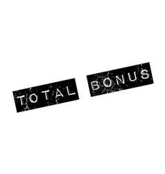 Total bonus rubber stamp vector