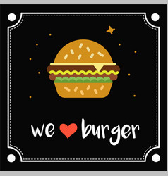 we love burger vector image