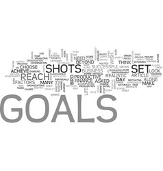 Whose goals are they text word cloud concept vector