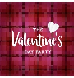 Valentines day greeting card invitation Tartan vector image vector image