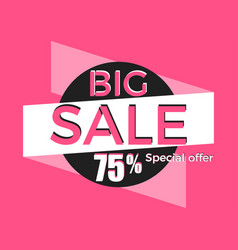 big sale special offer discount of 75 banner vector image