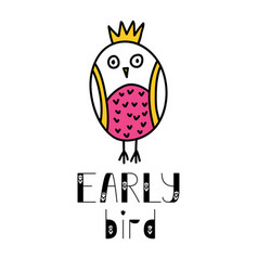 early bird lettering and owl doodle vector image