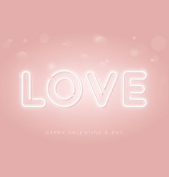 love neon sign happy valentines day pink banner vector image