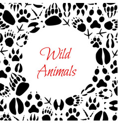 Wild animals footprints poster vector