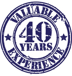Valuable 40 years of experience rubber stamp vect vector image vector image