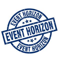 Event horizon blue round grunge stamp vector