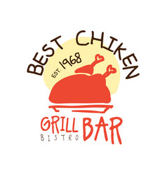 Best chiken grill bar estd 1968 logo template vector