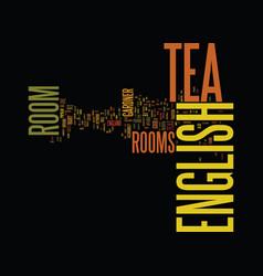 english tea room a blissful nirvana text vector image vector image