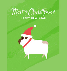 christmas and new year holiday pug dog card vector image