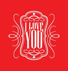 Decorative i love you calligraphy vector