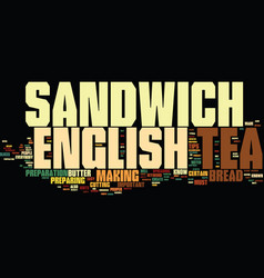 english tea sandwich hints and tips text vector image