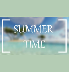 summer time blur sea palms background vector image
