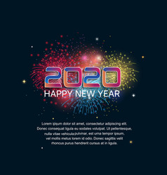 Happy new year 2020 colorful number with firework vector