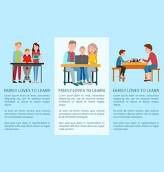 Three family loves to learn and sports posters vector