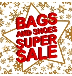 Winter sale poster with BAGS AND SHOES SUPER SALE vector