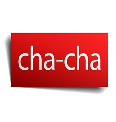 Cha-cha red paper sign isolated on white vector