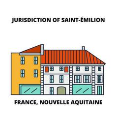 france nouvelle aquitaine - jurisdiction of saint vector image