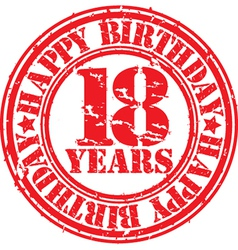 Grunge 18 years happy birthday rubber stamp vector