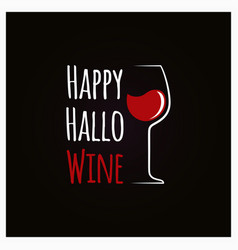 happy halloween wine concept sign background vector image
