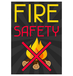 Fire safety firefighting poster do not light vector