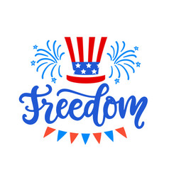 freedom fourth july hand written ink lettering vector image