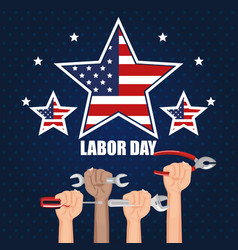 Labor day hands with fists raised tools vector