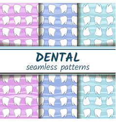 three colored dental seamless patterns set vector image