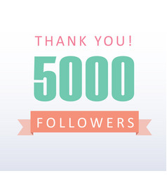 5000 followers thank you number with banner vector