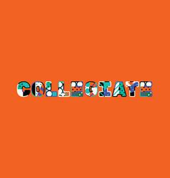 Collegiate concept word art vector