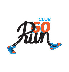 club go run funny inscription in shoes on white vector image vector image