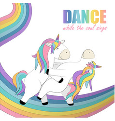 card whith two unicorns that dance on the rainbow vector image