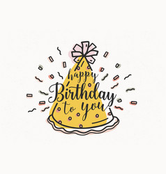 happy birthday to you wish handwritten vector image