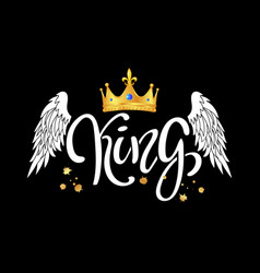king typography slogan print with crown and wings vector image