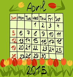 Calendar for April 2015 Cartoon Style Tulips on vector image vector image