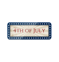 fourth of july realistic sign with shadow vector image