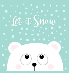 let it snow polar white little small bear cub vector image